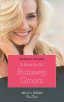 A Bride for the Runaway Groom  Mills   Boon Cherish   Summer Weddings  Book 2