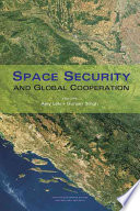 Space Security And Global Cooperation