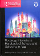 Routledge International Handbook of Schools and Schooling in Asia