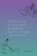 Confucian Statecraft and Korean Institutions