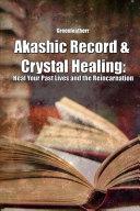 Akashic Record & Crystal Healing