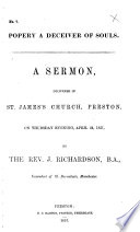 Popery a deceiver of souls. A sermon, delivered ... on ... April 24, 1851