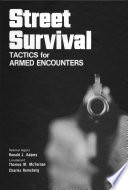 """Street Survival: Tactic for Armed Encounters"" by Charles Remsberg, Dennis Anderson"