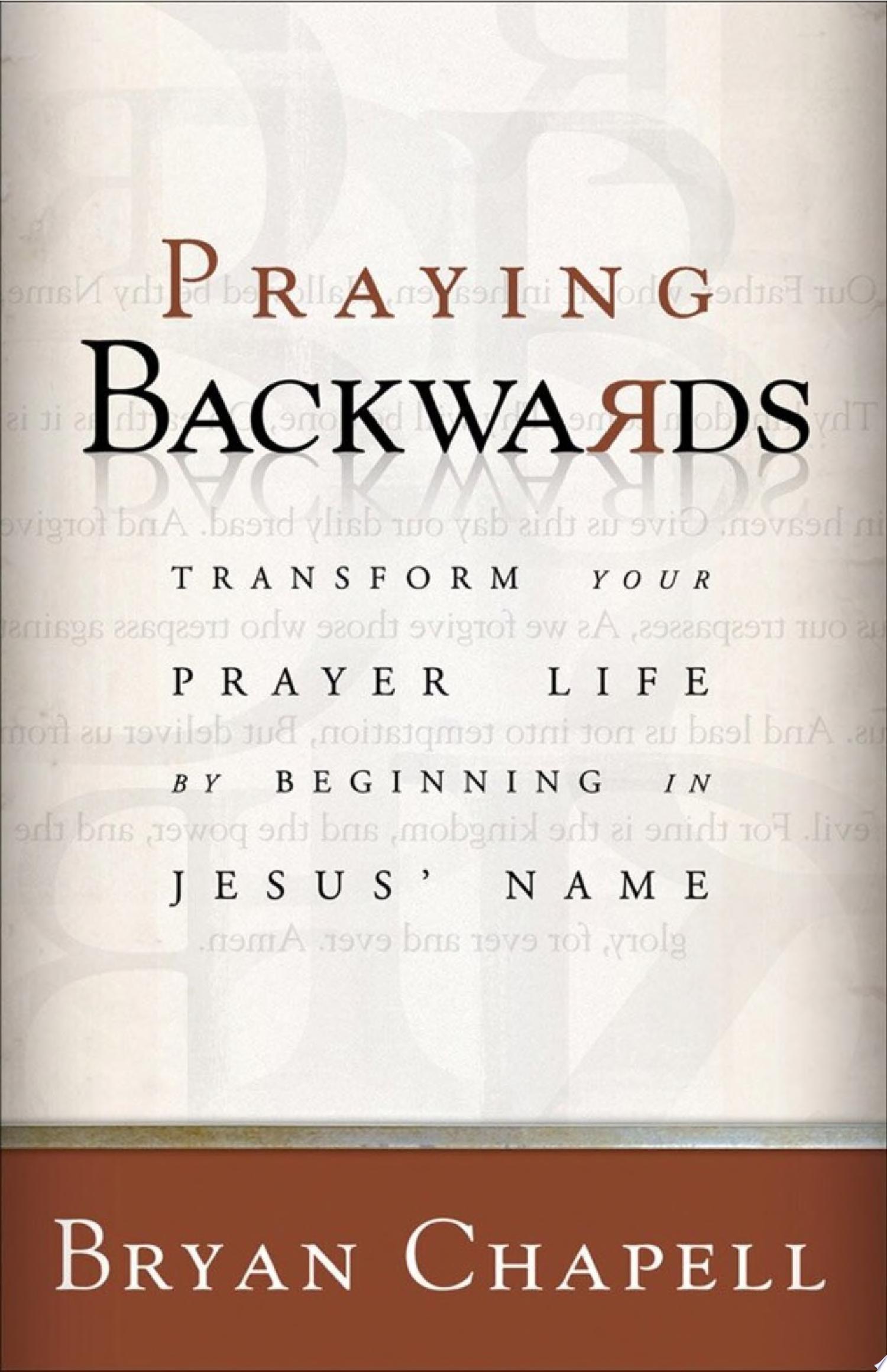Praying Backwards