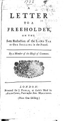 Pamphlets on British Taxation: Letter to a freeholder, on the late reduction of the land tax to one shilling in the pound, [1732