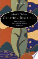 Creation Regained