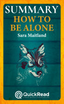 """Summary of """"How to be Alone"""" by Sara Maitland - Free book by QuickRead.com"""