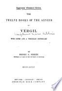 The Twelve Books of the Aeneid of Vergil