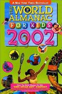 The World Almanac for Kids  2002