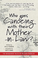 Who Goes Canoeing With Their Mother-in-Law? Pdf/ePub eBook