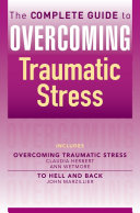 The Complete Guide to Overcoming Traumatic Stress  ebook bundle