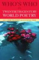 Who s who in Twentieth century World Poetry
