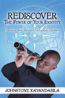 Rediscover the Power of Your Identity