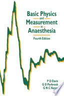 Basic Physics and Measurement in Anaesthesia Book