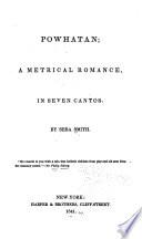 Powhatan; a metrical romance, in seven cantos