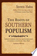 The Roots Of Southern Populism Yeoman Farmers And The Transformation Of The Georgia Upcountry 1850 1890 [Pdf/ePub] eBook