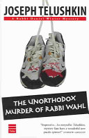 The Unorthodox Murder of Rabbi Wahl Book