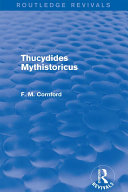 Thucydides Mythistoricus (Routledge Revivals)