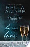 Heroes In Love  Maverick Billionaires Romance Collection  Books 1 3