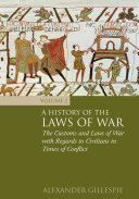 A History of the Laws of War: Volume 2: The Customs and Laws of War ...