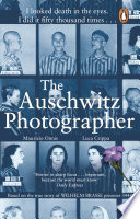 The Auschwitz Photographer