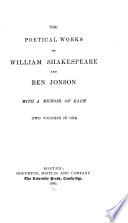The Poetical Works of William Shakespeare and Ben Jonson