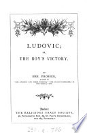 Ludovic  or  The boy s victory Book