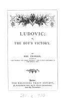 Ludovic  or  The boy s victory