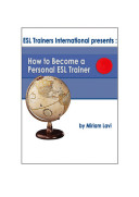 How to Become a Personal ESL Trainer