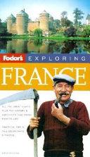 Fodor s Exploring France