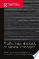 The Routledge Handbook On Africana Criminologies
