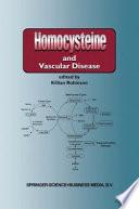 Homocysteine and Vascular Disease