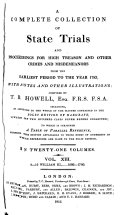 A Complete Collection of State Trials and Proceedings for High Treason and Other Crimes and Misdemeanors from the Earliest Period to the Year 1783 ebook
