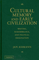 Cultural Memory and Early Civilization