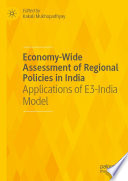 Economy Wide Assessment Of Regional Policies In India