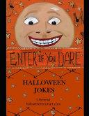 Enter If You Dare Halloween Jokes