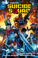 New Suicide Squad Vol. 1: Pure Insanity