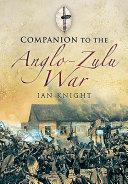 Companion To The Anglo Zulu War