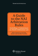 A Guide to the NAI Arbitration Rules