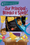 Our Principal Breaks a Spell!