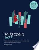 30 Second Jazz Book