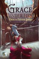 Grace Under Fire