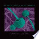 Fermentation As Metaphor Book PDF