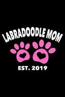 Labradoodle Mom Est  2019