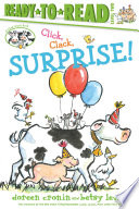 Click  Clack  Surprise Ready to Read