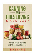 Canning and Preserving Made Easy