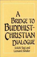 A Bridge to Buddhist-Christian Dialogue