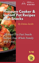 Pressure Cooker and Instant Pot Recipes   Fast Snacks