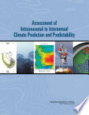 Assessment of Intraseasonal to Interannual Climate Prediction and Predictability Book
