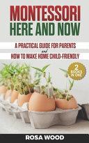 Montessori Here and Now